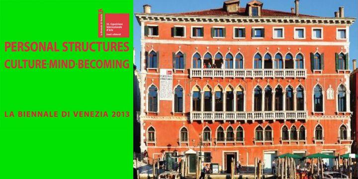 Venice Biennale – 55th (Italy) 2013